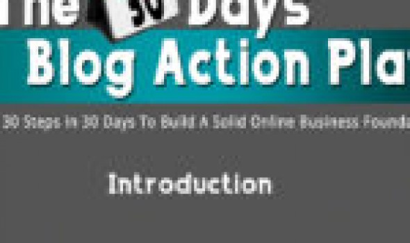 The 30 Days Blog Action Plan: Introduction