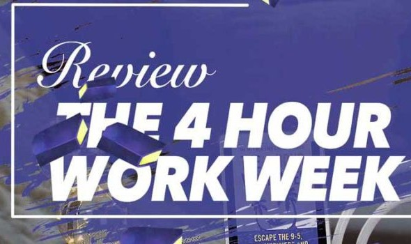 Book Review: The Four Hour Work Week by Tim Ferris